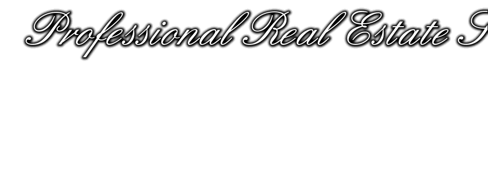Professional Real Estate Services, CALL: 985-643-9036